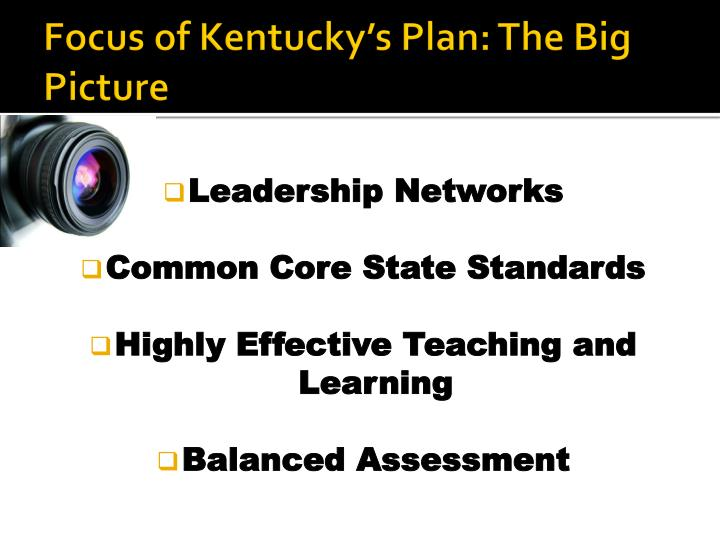 Focus of Kentucky's Plan: The Big Picture