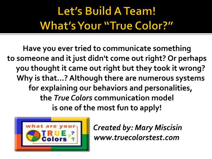 Let's Build A Team!