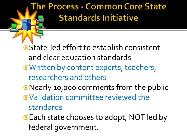 The Process - Common Core State Standards Initiative