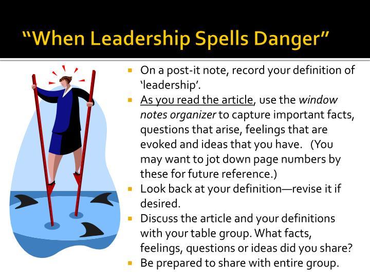 """""""When Leadership Spells Danger"""""""