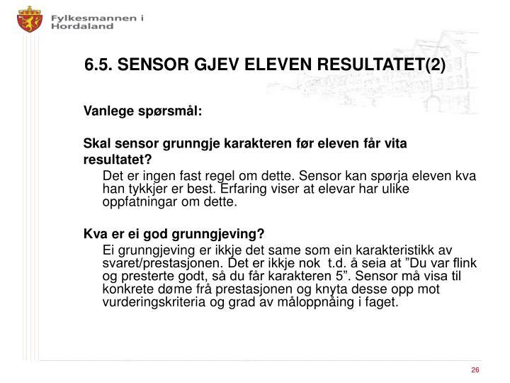6.5. SENSOR GJEV ELEVEN RESULTATET(2)