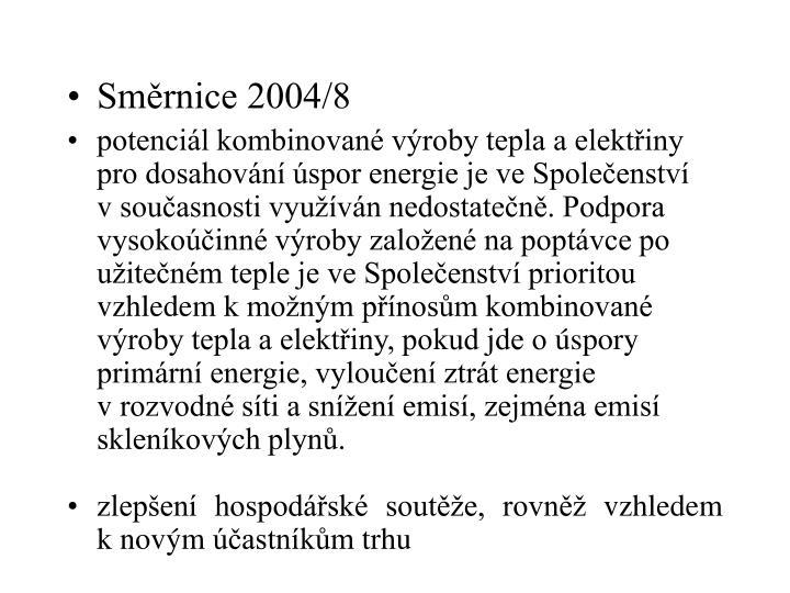 Směrnice 2004/8