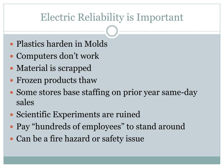 Electric Reliability is Important