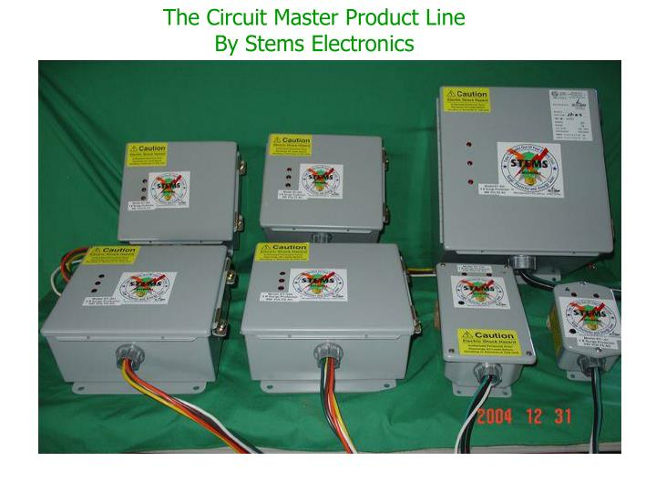 The Circuit Master Product Line By Stems Electronics