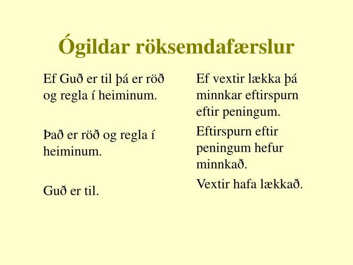 Ef Guð er til þá er röð og regla í heiminum.
