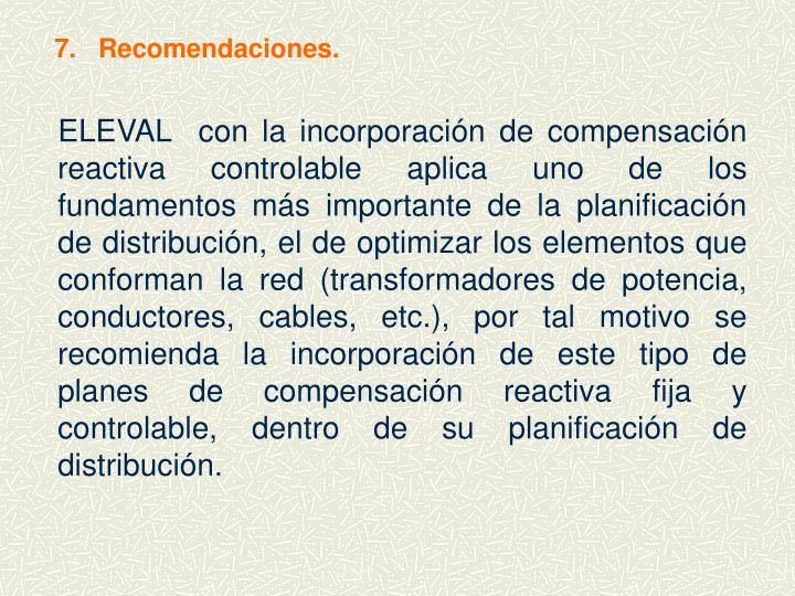 7.   Recomendaciones.