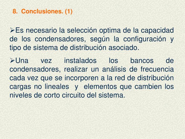 8.  Conclusiones. (1)
