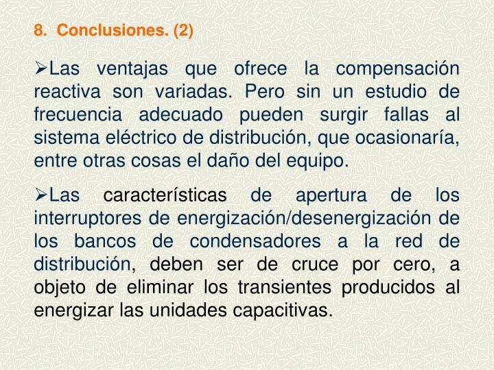 8.  Conclusiones. (2)