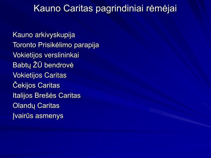 Kauno Caritas pagrindiniai rėmėjai