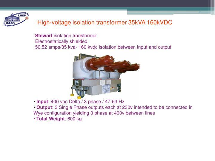 High-voltage isolation transformer 35kVA 160kVDC