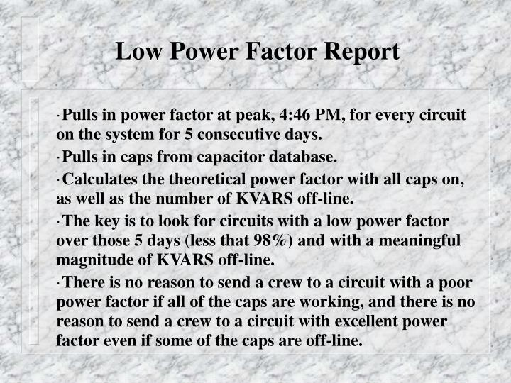 Low Power Factor Report