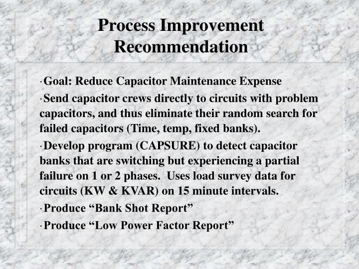 Process Improvement Recommendation