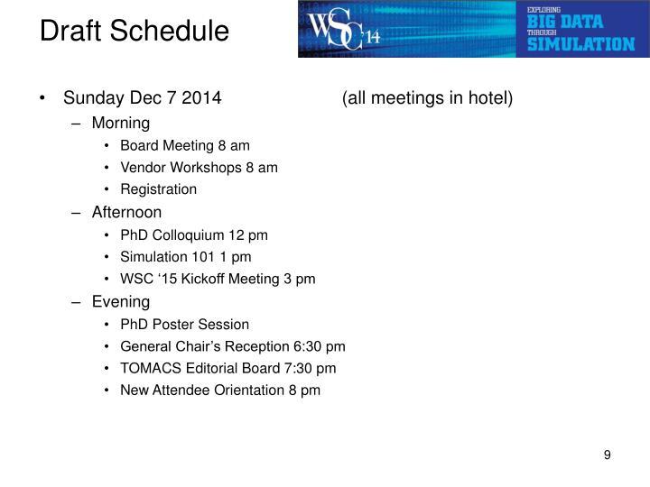 Draft Schedule