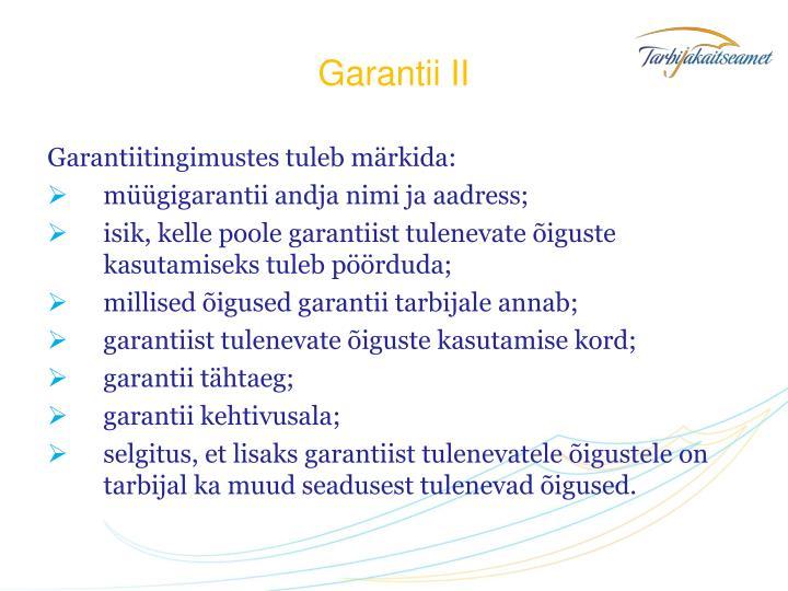 Garantii II