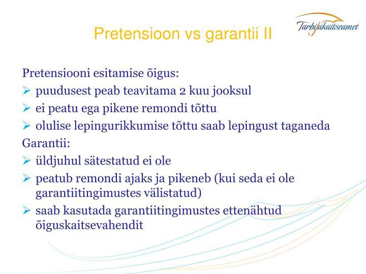 Pretensioon vs garantii II