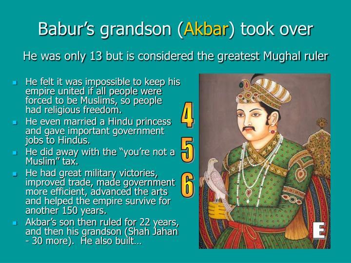 Babur's grandson (