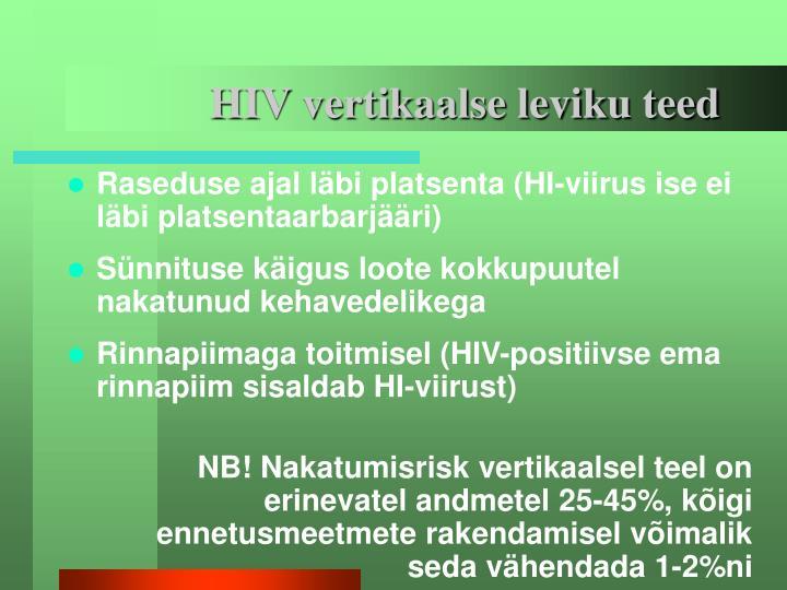 HIV vertikaalse leviku teed