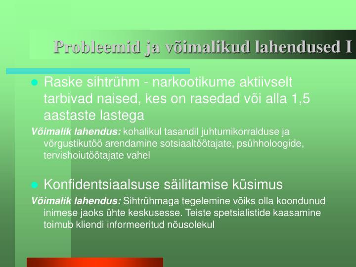 Probleemid ja võimalikud lahendused I