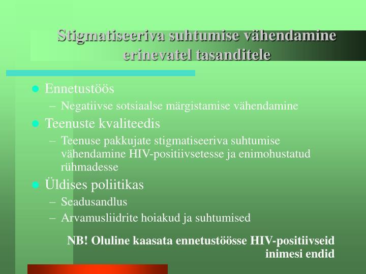 Stigmatiseeriva suhtumise vähendamine erinevatel tasanditele