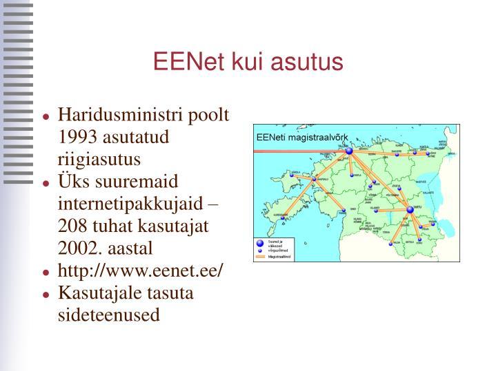 EENet kui asutus