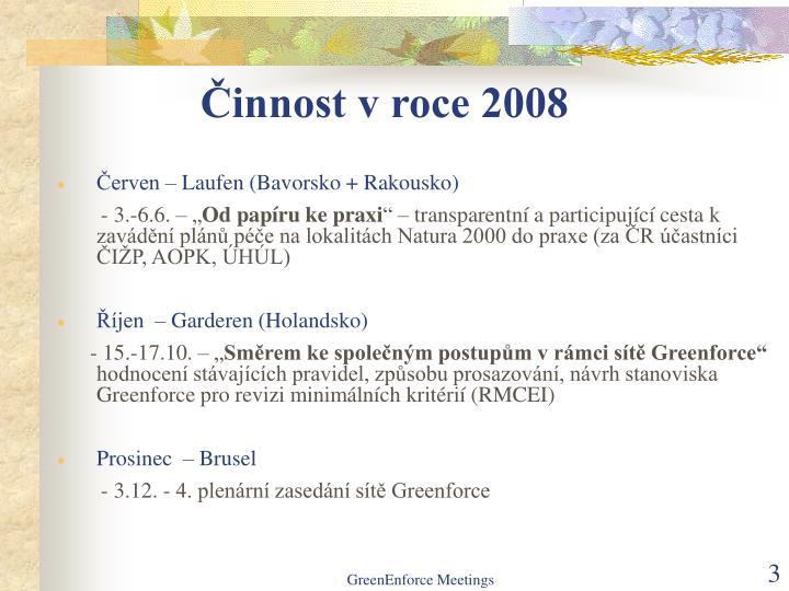 Činnost v roce 2008