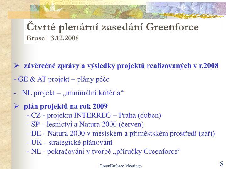 Čtvrté plenární zasedání Greenforce