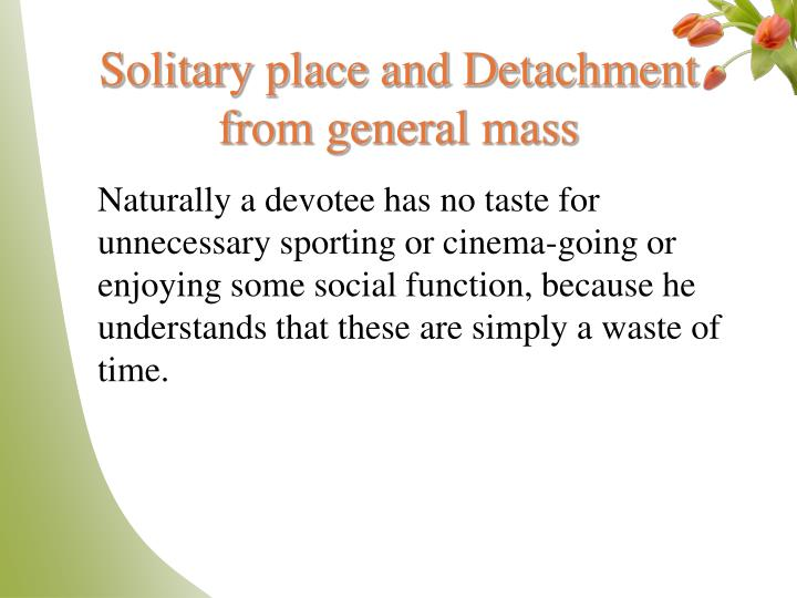 Solitary place and Detachment from general mass