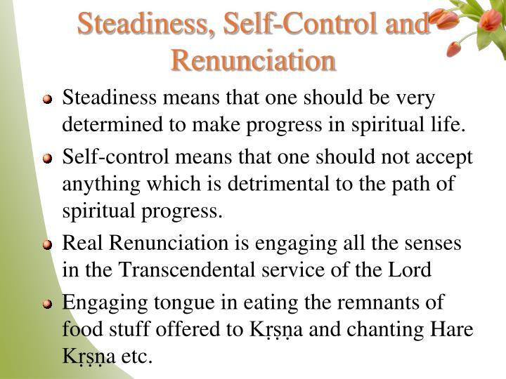 Steadiness, Self-Control and Renunciation