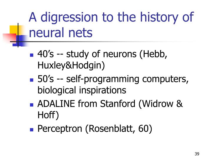 A digression to the history of neural nets