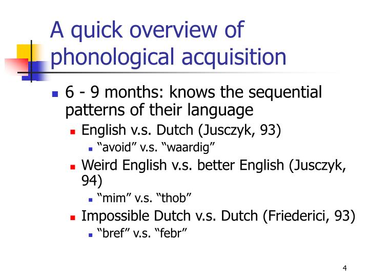 A quick overview of phonological acquisition