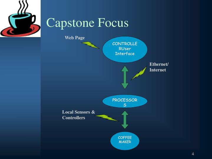 Capstone Focus