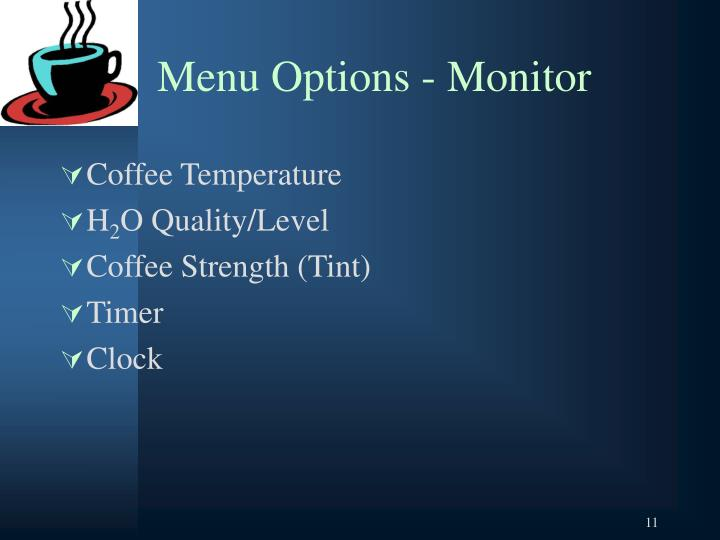 Menu Options - Monitor