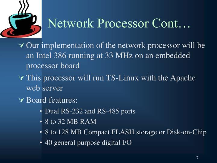Network Processor Cont…