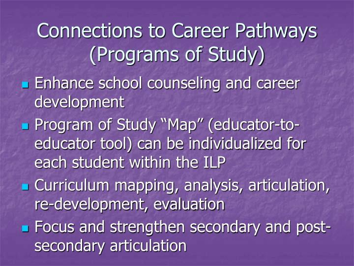 Connections to career pathways programs of study