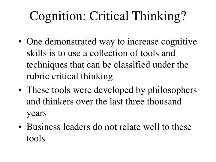Cognition: Critical Thinking?