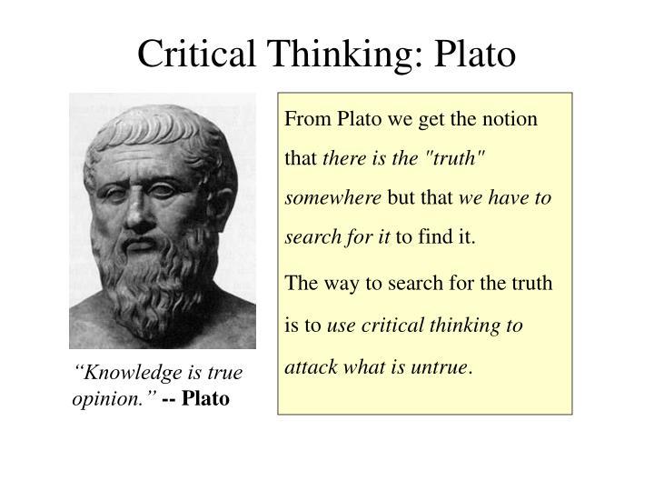 Critical Thinking: Plato