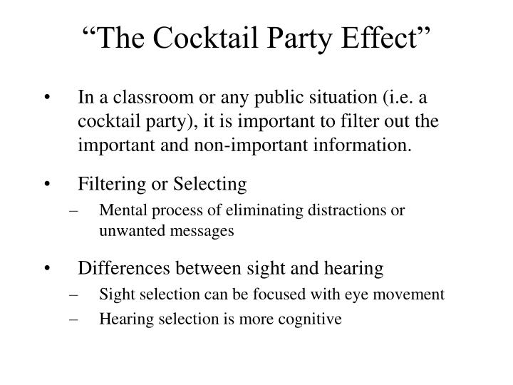 """The Cocktail Party Effect"""
