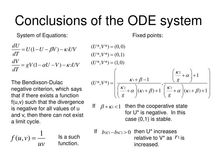 Conclusions of the ODE system