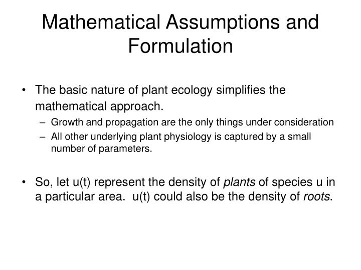 Mathematical Assumptions and Formulation