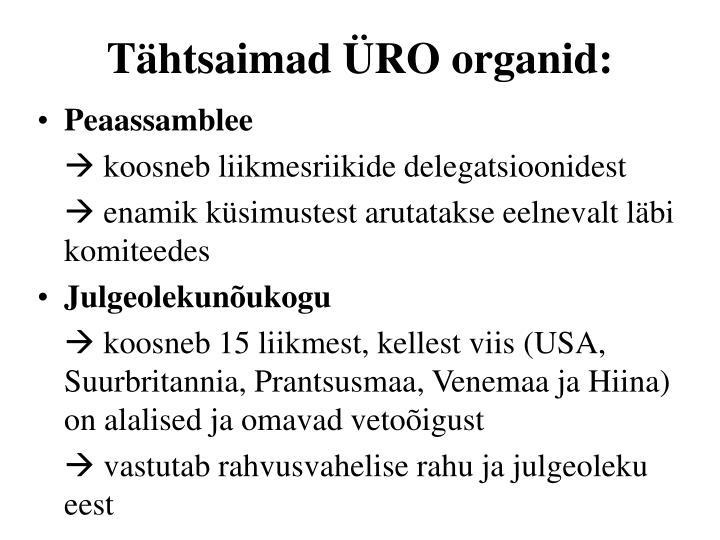 Tähtsaimad ÜRO organid: