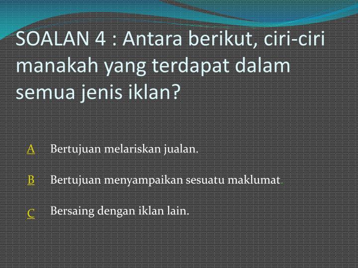 SOALAN 4 :