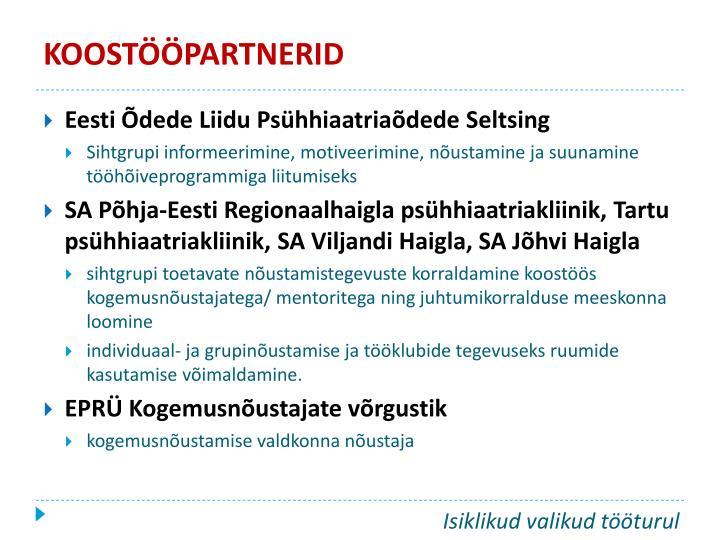 KOOSTÖÖPARTNERID