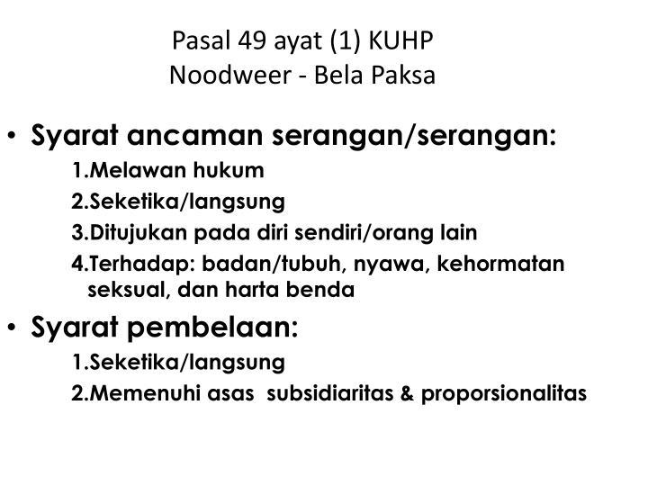 Pasal 49 ayat (1) KUHP