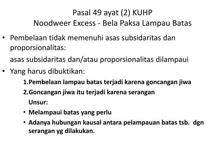 Pasal 49 ayat (2) KUHP
