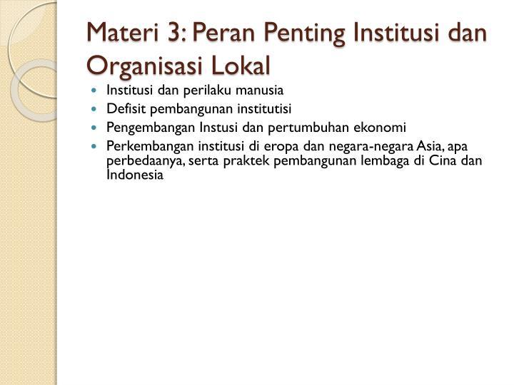 Materi 3: Peran Penting Institusi dan Organisasi Lokal
