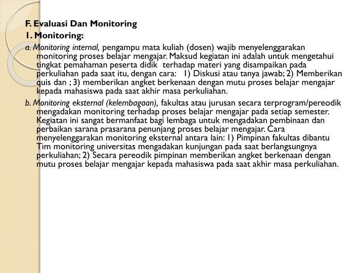 F. Evaluasi Dan Monitoring