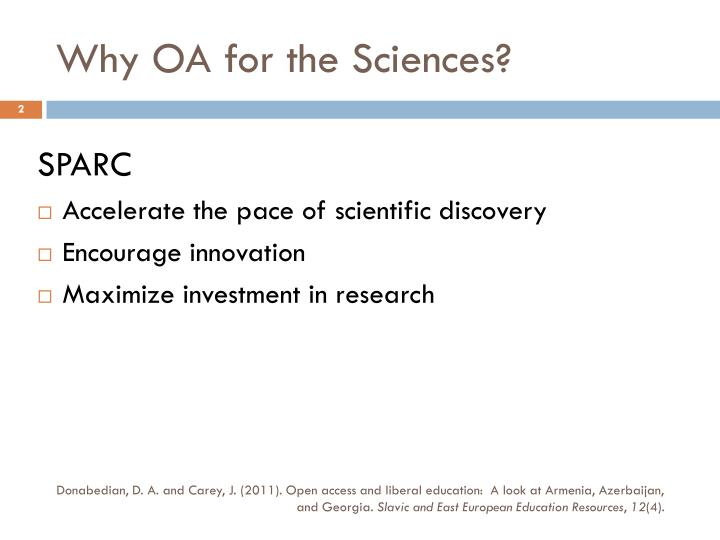 Why OA for the Sciences?