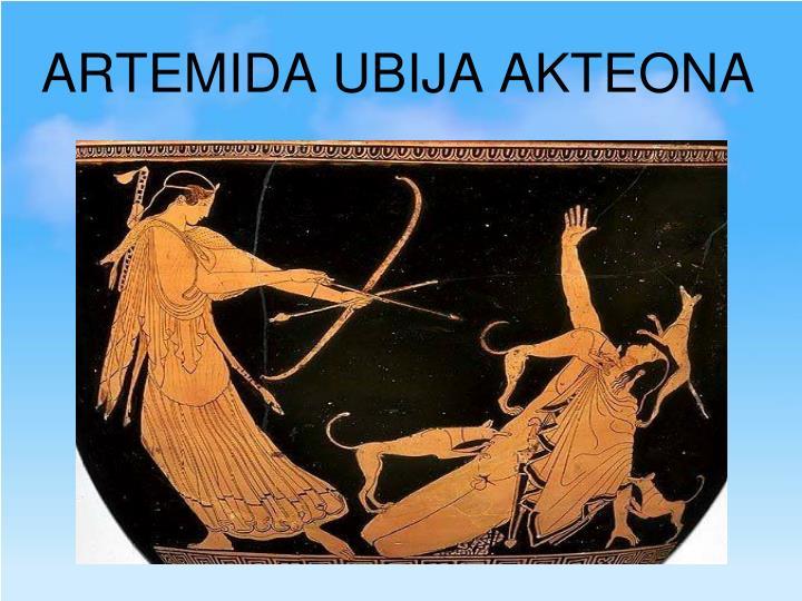 ARTEMIDA UBIJA AKTEONA