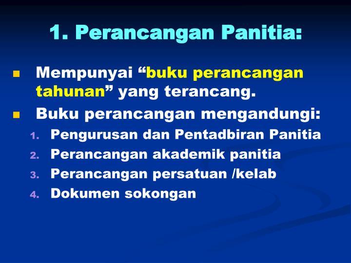 1. Perancangan Panitia: