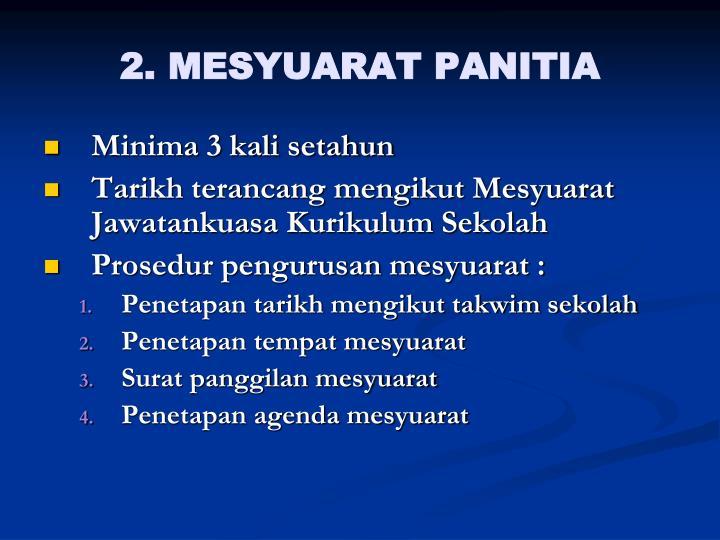 2. MESYUARAT PANITIA